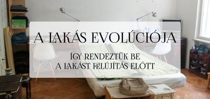 A lakás evolúciója a felújítás előtt