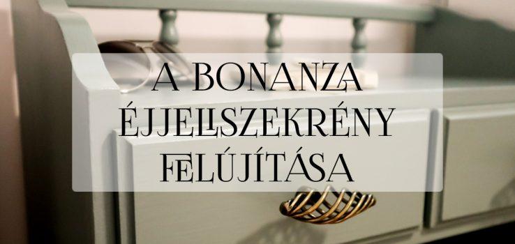 A bonanza éjjeliszekrény felújítása