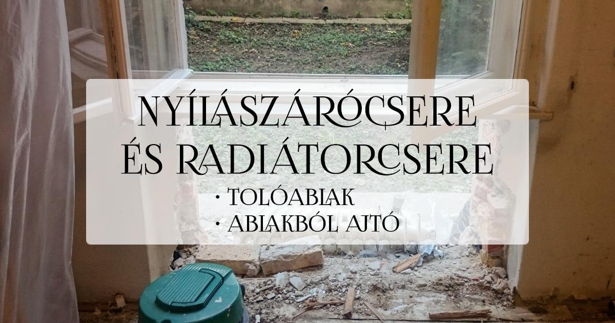 Nyílászárók és radiátorok cseréje