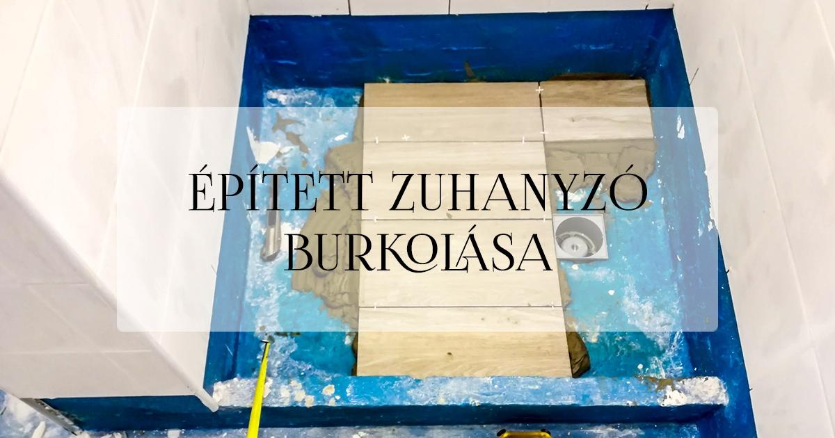 Épített zuhanyzó csempézése